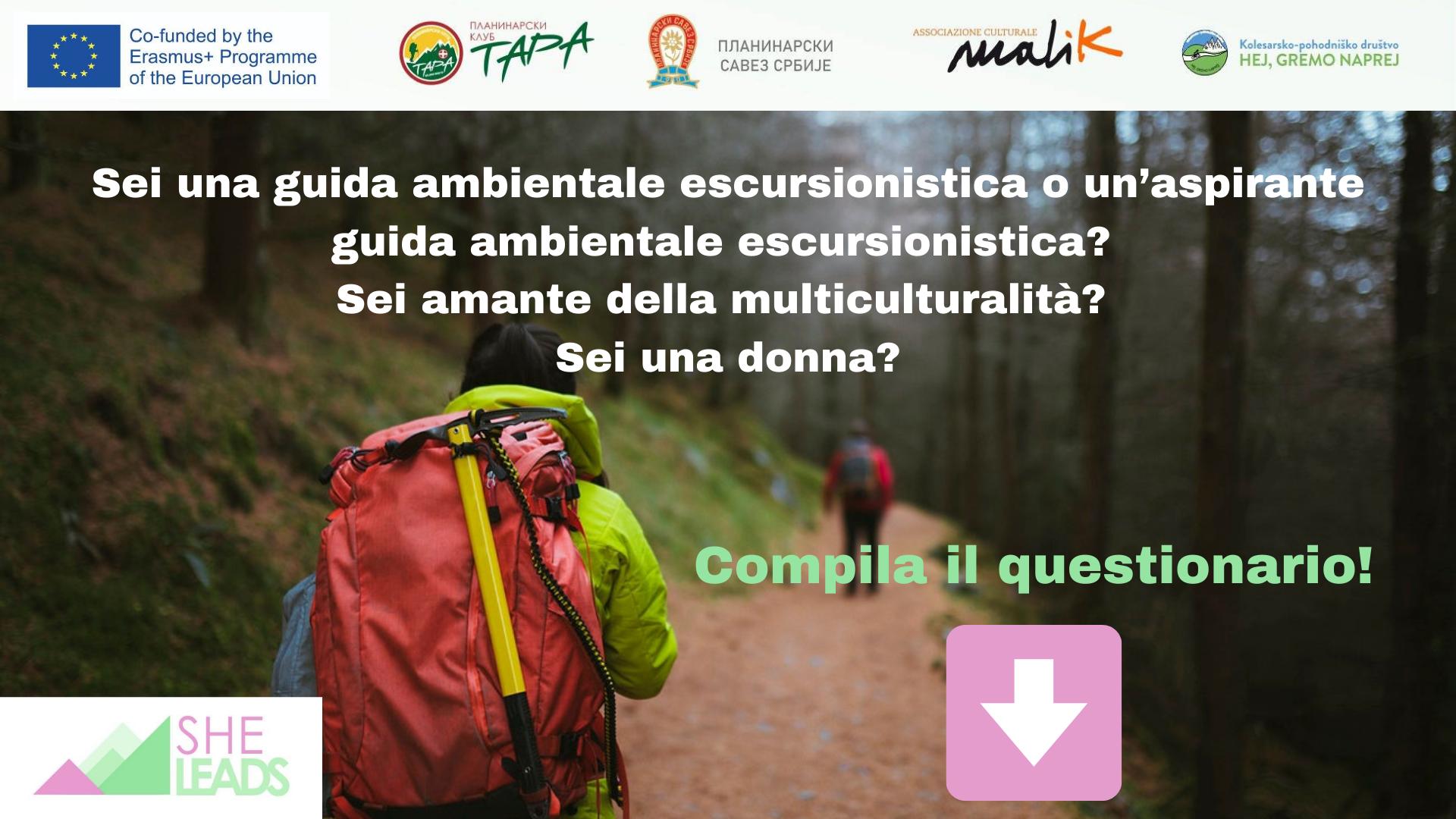 Sei una guida ambientale escursionistica o un'aspirante guida ambientale escursionistica_ Sei amante della multiculturalità_ Sei una donna_